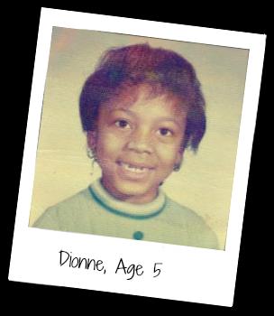 Dionne age 5