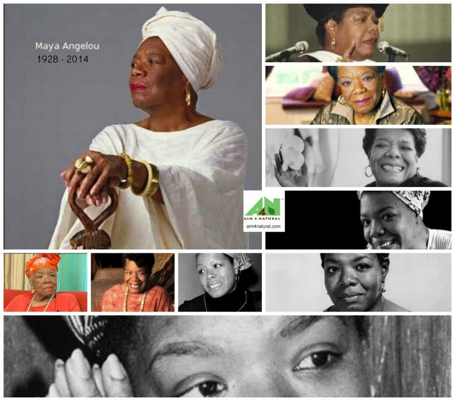Aim 4 Natural Maya Angelou Remembered